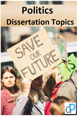 Politics Dissertation Topics