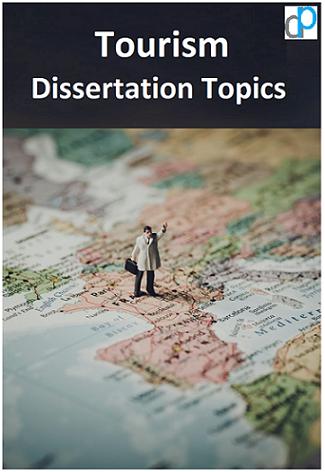 Tourism Dissertation Topics